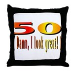 50 Damn, I Look Good Throw Pillow
