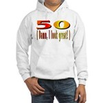 50 Damn, I Look Good Hooded Sweatshirt