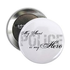 """My Aunt is My Hero - POLICE 2.25"""" Button"""