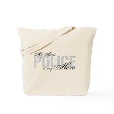 My Aunt is My Hero - POLICE Tote Bag