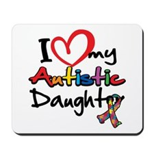 I Love My Autistic Daughter 2 Mousepad