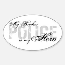 My Brother is My Hero - POLICE Oval Stickers
