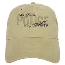My Brother is My Hero - POLICE Baseball Cap