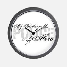 My Brother-in-law is My Hero - POLICE Wall Clock