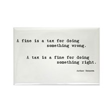 Humorous tax quotes Rectangle Magnet (100 pack)