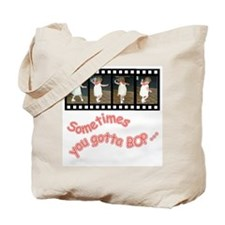 Bop Till You Drop!!! Tote Bag