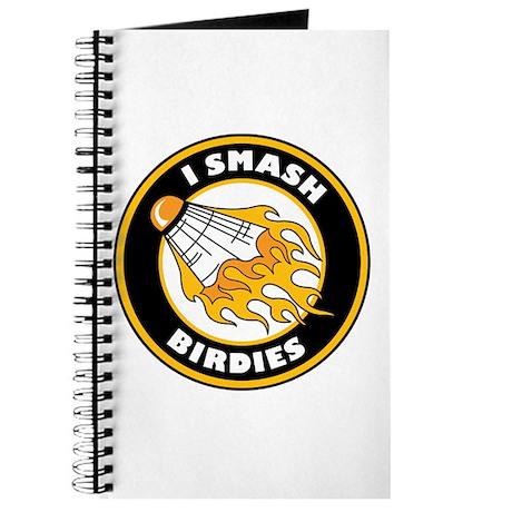 """I Smash Birdies"" Journal"