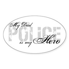 My Dad is My Hero - POLICE Oval Decal