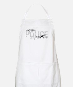 My Dad is My Hero - POLICE BBQ Apron
