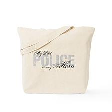 My Dad is My Hero - POLICE Tote Bag