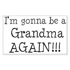Gonna Be Grandma Again Rectangle Decal
