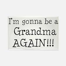 Gonna Be Grandma Again Rectangle Magnet