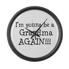 Gonna Be Grandma Again Large Wall Clock