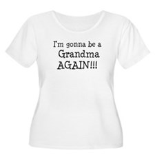 Gonna Be Grandma Again T-Shirt