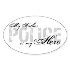 My Father is My Hero - POLICE Oval Decal