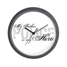 My Father is My Hero - POLICE Wall Clock