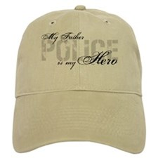My Father is My Hero - POLICE Baseball Cap