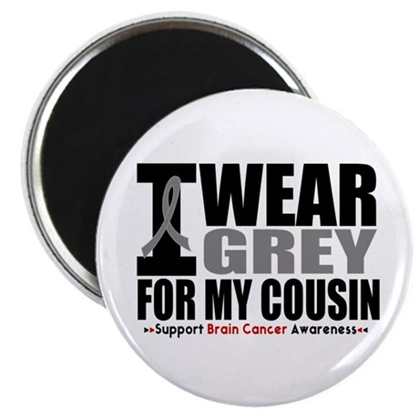 I Wear Grey Cousin Magnet