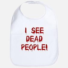 I See Dead People! Bib