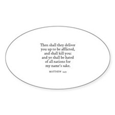 MATTHEW 24:9 Oval Decal