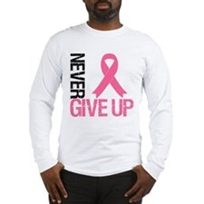 NeverGiveUp Breast Cancer Long Sleeve T-Shirt