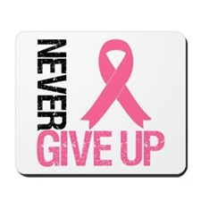 NeverGiveUp Breast Cancer Mousepad