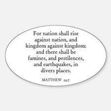 MATTHEW 24:7 Oval Decal