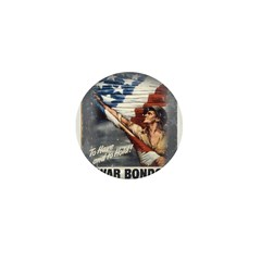 To Have & To Hold Buy War Bon Mini Button (10 pack