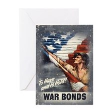 To Have & To Hold Buy War Bon Greeting Card