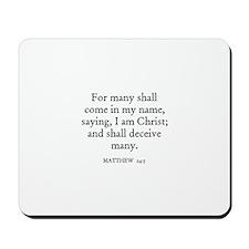 MATTHEW  24:5 Mousepad