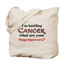I'm battling Cancer Tote Bag