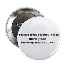 """3rd Grade Crazy 2.25"""" Button"""