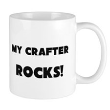 MY Crafter ROCKS! Mug