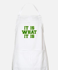 It Is What It Is Green and Gold Apron