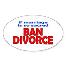 Ban Divorce Oval Decal