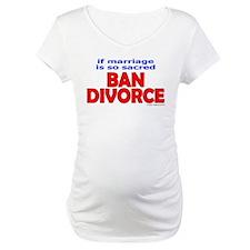 Ban Divorce Shirt