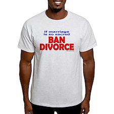 Ban Divorce T-Shirt