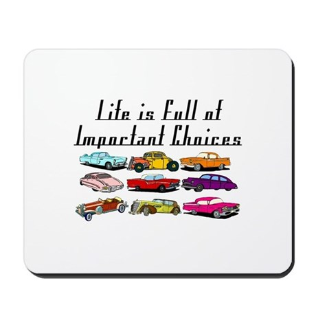 Important Choices Classic Mousepad