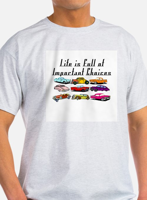 Important Choices Classic T-Shirt