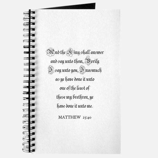 MATTHEW 25:40 Journal