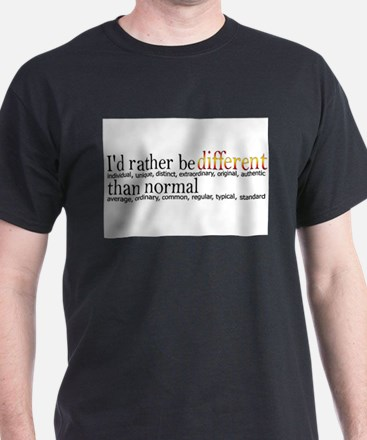 Different - - - Normal T-Shirt