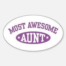 Most Awesome Aunt Oval Decal