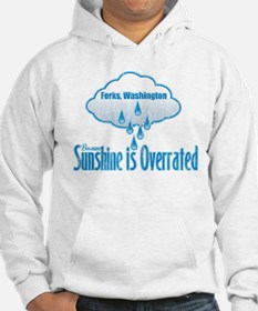 Sunshine is Overrated in Forks Hoodie