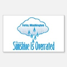 Sunshine is Overrated in Forks Rectangle Decal