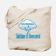 Sunshine is Overrated in Forks Tote Bag