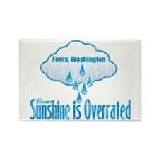 Sunshine is Overrated in Forks Rectangle Magnet