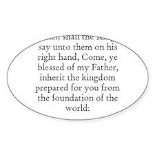 MATTHEW 25:34 Oval Decal