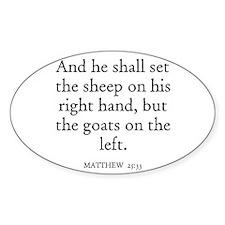 MATTHEW 25:33 Oval Decal
