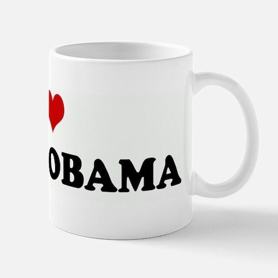 I Love BORAK OBAMA Mug