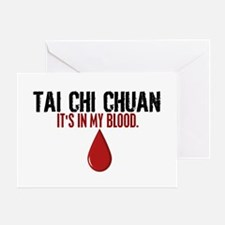 In My Blood (Tai Chi Chuan) Greeting Card